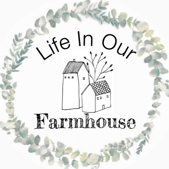 Life in Our Farmhouse